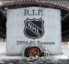 R.I.P. NHL 2004-2005
